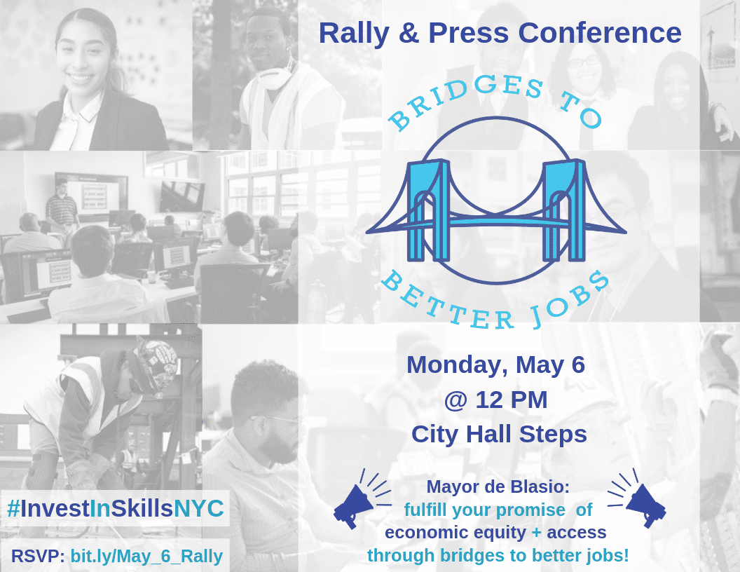 Advocacy Alert: #InvestInSkillsNYC May 6 Rally & Press